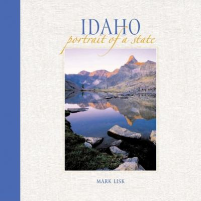 Idaho: Portrait of a State 9780882406947