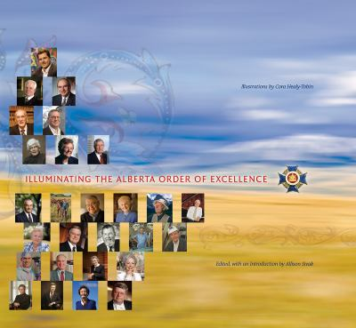 Illuminating the Alberta Order of Excellence 9780888644855