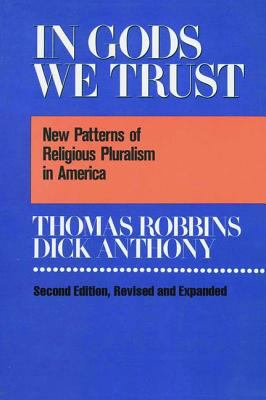 In Gods We Trust: New Patterns of Religious Pluralism in America 9780887388002