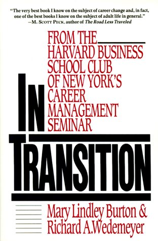 In Transition: From the Harvard Business School Club of New York's Career Management Seminar 9780887305719