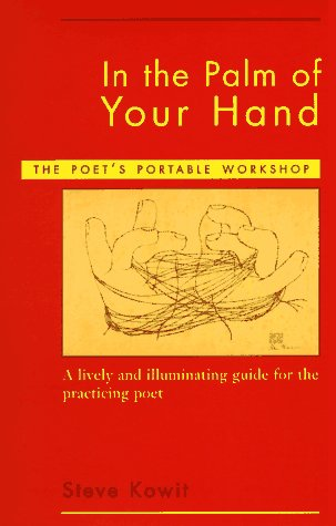 In the Palm of Your Hand: The Poet's Portable Workshop 9780884481492
