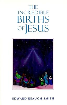 Incredible Births of Jesus 9780880104487