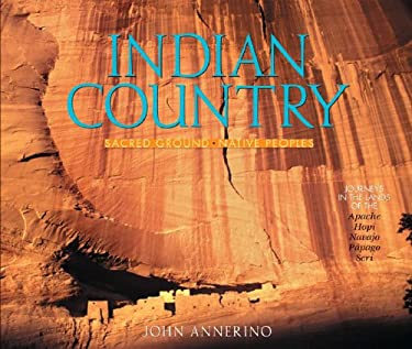 Indian Country: Sacred Ground, Native Peoples 9780881507164