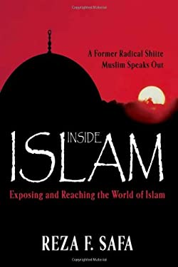 Inside Islam: Exposing and Reaching the World of Islam 9780884194163