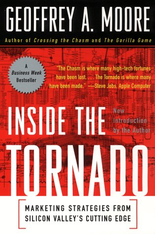 Inside the Tornado: Marketing Strategies from Silicon Valley's Cutting Edge 9780887308246
