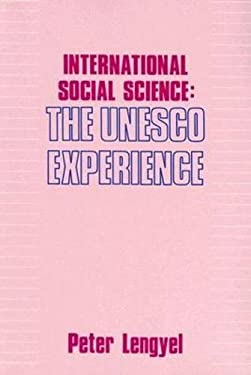 International Social Science: The UNESCO Experience 9780887386299