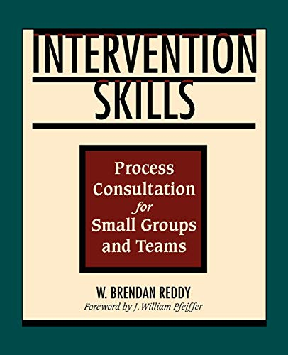 Intervention Skills: Process Consultation for Small Groups and Teams 9780883904343