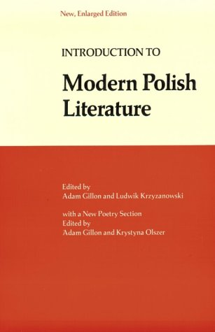 Introduction to Modern Polish Literature: An Anthology of Fiction and Poetry 9780882545165