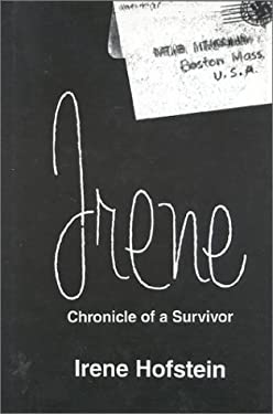 Irene: Chronicle of a Survivor 9780884002000