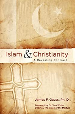 Islam & Christianity: A Revealing Contrast 9780882706115
