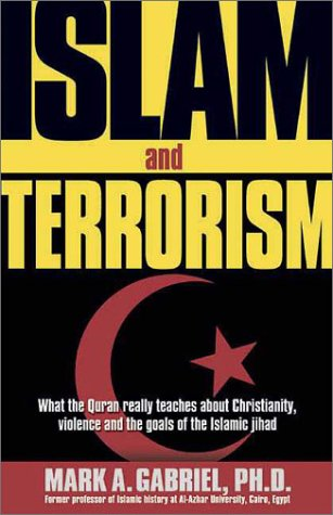 Islam and Terrorism: What the Quran Really Teaches about Christianity, Violence and the Goals of the Islamic Jihad. 9780884198840