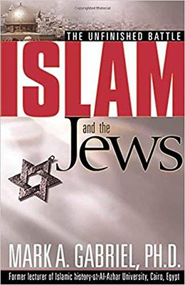 Islam and the Jews: The Unfinished Battle 9780884199564