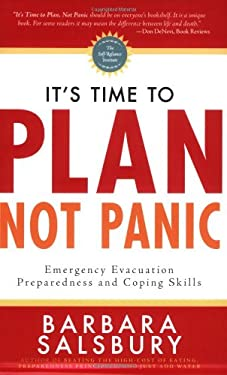 It's Time to Plan, Not Panic: Emergency Evacuation Preparedness and Coping Skills 9780882908106