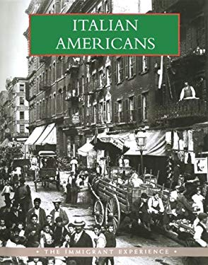Italian Americans: The Immigrant Experience 9780883631263