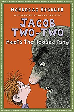 Jacob Two-Two Meets the Hooded Fang 9780887769252