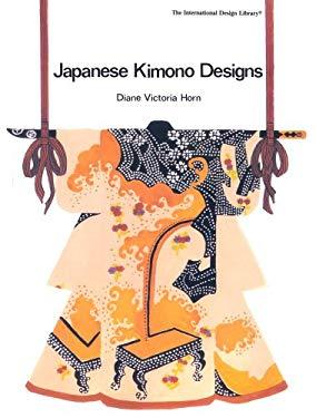 Japanese Kimono Designs 9780880450546