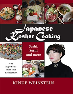 Japanese Kosher Cooking: Sushi, Sushi and More with Ingredients in Your Refrigerator 9780881259575