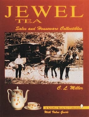 Jewel Tea: Sales and Houseware Collectibles: With Value Guide 9780887408984