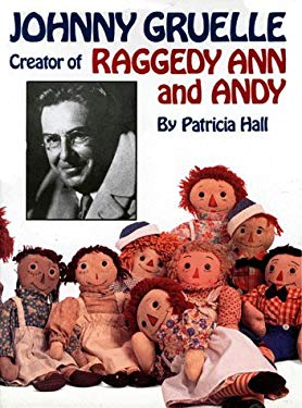 Johnny Gruelle, Creator of Raggedy Ann and Andy 9780882899084