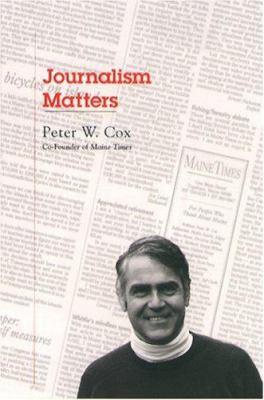 Journalism Matters 9780884482680