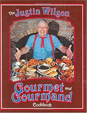 Justin Wilson Gourmet and Gourmand Cookbook 9780882894300