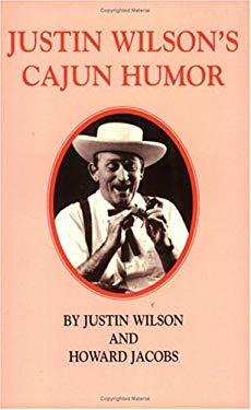 Justin Wilson's Cajun Humor 9780882893174