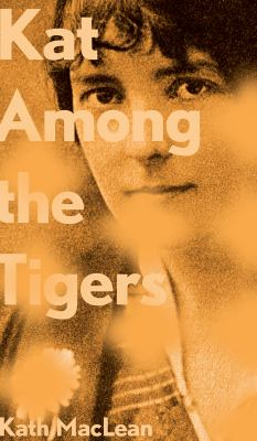 Kat Among the Tigers 9780888645524