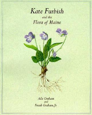 Kate Furbish and the Flora of Maine 9780884481768