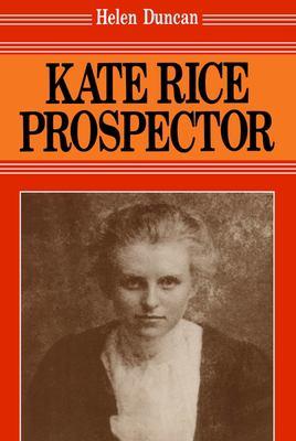 Kate Rice: Prospector 9780889242104