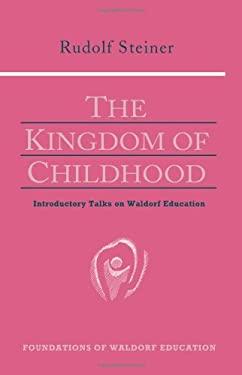 The Kingdom of Childhood 9780880104029