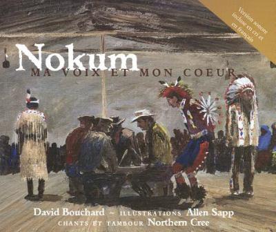 Kokum: Ma Voix Et Mon Coeur 9780889953833
