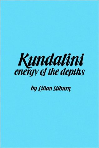 Kundalini-Energy of Dept: The Energy of the Depths 9780887068010