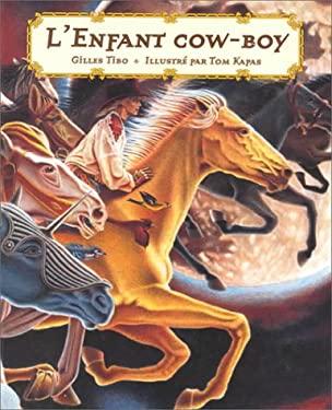 L'Enfant Cowboy 9780887765117