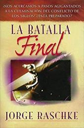 La Batalla Final