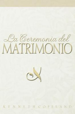 La Ceremonia del Matrimonio 9780881143058