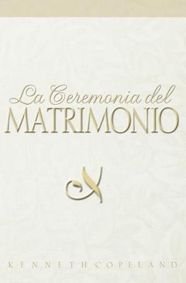 La Ceremonia del Matrimonio