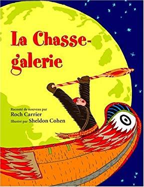 La Chasse-Galerie 9780887766350