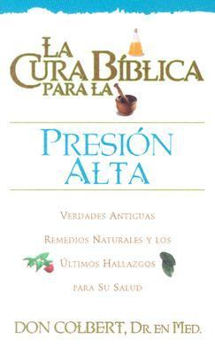 La Cura Biblica Para La Presion Alto = The Bible Cure for High Blood Pressure 9780884198246