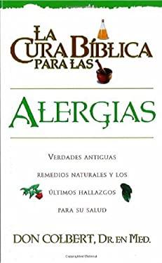 La Cura Biblica- Alergias 9780884198222
