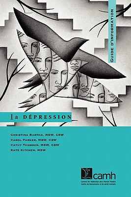 La Depression: Guide D'Information 9780888683540