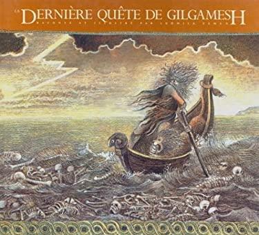 La Derniere Quete de Gilgamesh 9780887763298