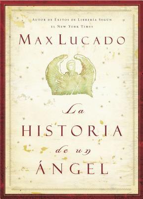 La Historia de Un Angel = The History of an Angel 9780881138504