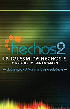 La Iglesia de Hechos 2 (the Acts 2 Church) 9780882439341