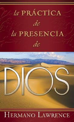 La Practica de La Presencia de Dios 9780883680124