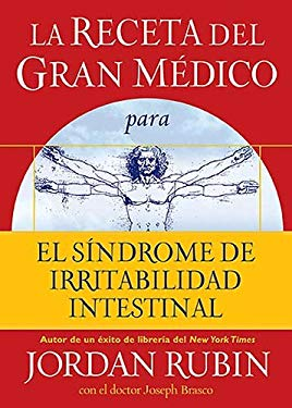 La Receta del Gran Medico Para El Sindrome de Irritabilidad Intestinal 9780881131963