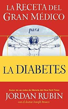 La Receta del Gran Medico Para La Diabetes 9780881130959