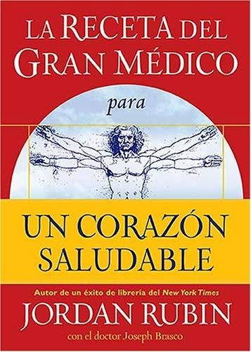 La Receta del Gran Medico Para Un Corazon Saludable 9780881132007