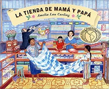La Tienda de Mama y Papa 9780888995384