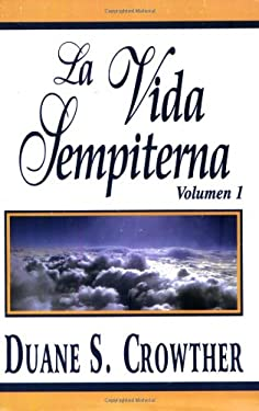 La Vida Sempiterna, Volumen I 9780882901855