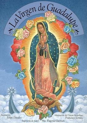 La Virgen de Guadalupe: Our Lady of Guadalupe, Spanish-Language Edition 9780888993403